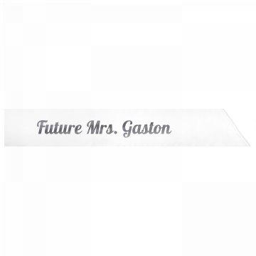 Future Mrs. Gaston