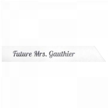 Future Mrs. Gauthier