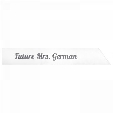 Future Mrs. German