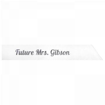 Future Mrs. Gibson