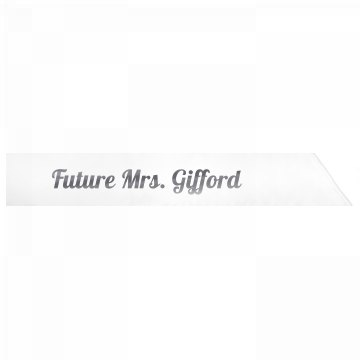 Future Mrs. Gifford