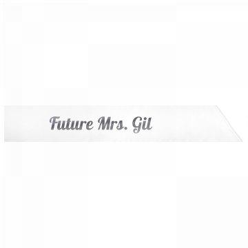 Future Mrs. Gil