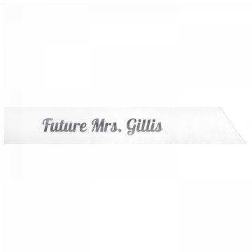 Future Mrs. Gillis