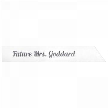 Future Mrs. Goddard
