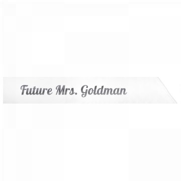 Future Mrs. Goldman