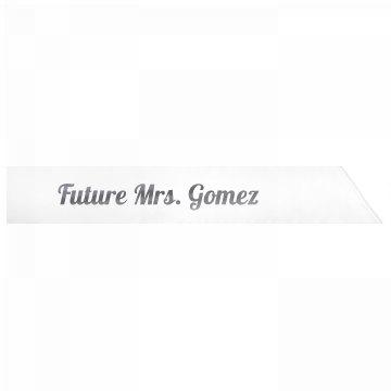 Future Mrs. Gomez