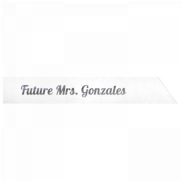 Future Mrs. Gonzales