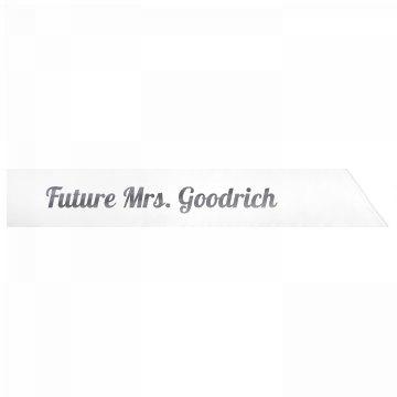 Future Mrs. Goodrich