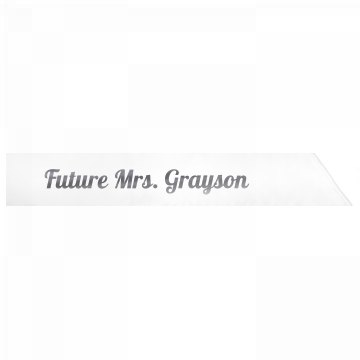 Future Mrs. Grayson