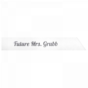 Future Mrs. Grubb