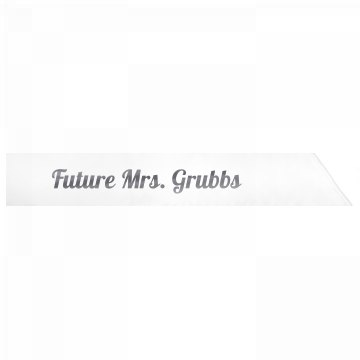 Future Mrs. Grubbs