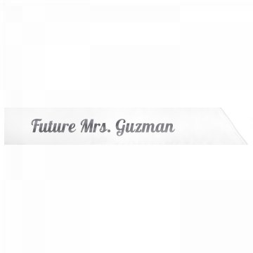 Future Mrs. Guzman