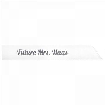 Future Mrs. Haas