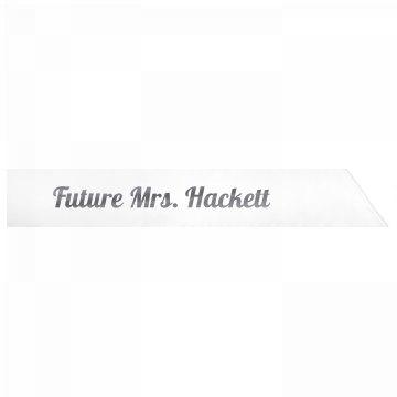 Future Mrs. Hackett