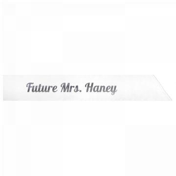Future Mrs. Haney