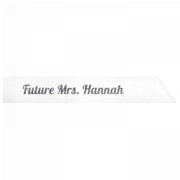 Future Mrs. Hannah