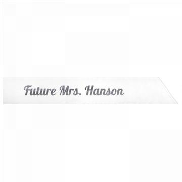 Future Mrs. Hanson