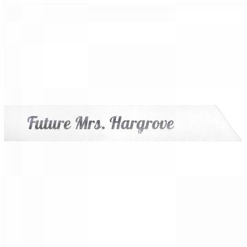 Future Mrs. Hargrove