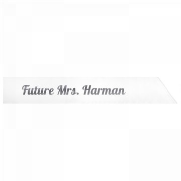 Future Mrs. Harman