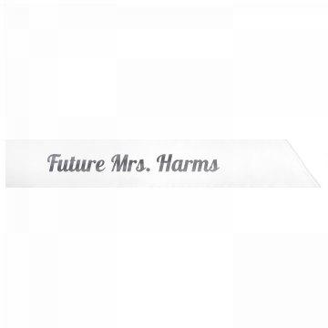 Future Mrs. Harms