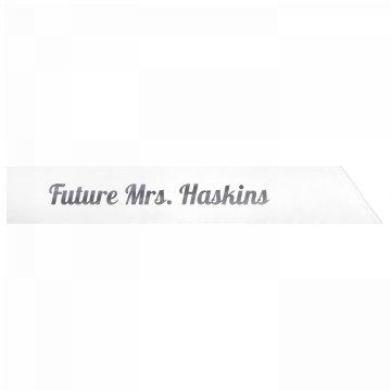 Future Mrs. Haskins