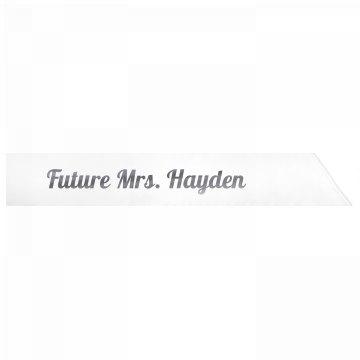 Future Mrs. Hayden
