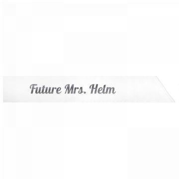 Future Mrs. Helm