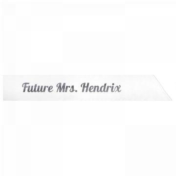 Future Mrs. Hendrix