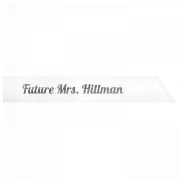 Future Mrs. Hillman