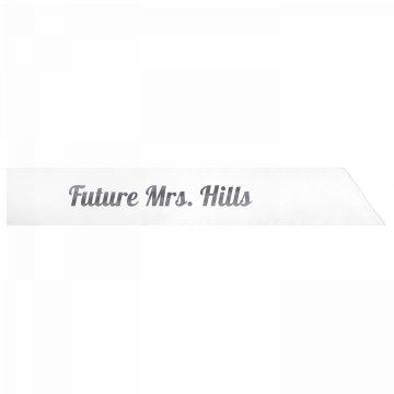 Future Mrs. Hills