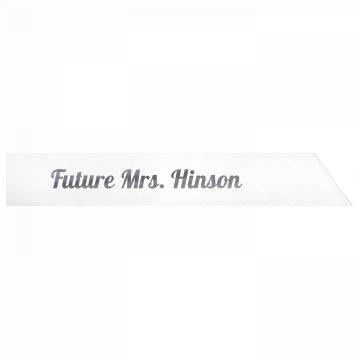 Future Mrs. Hinson