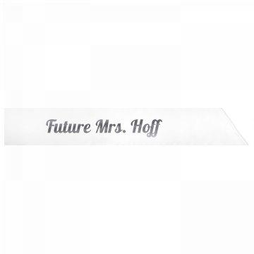 Future Mrs. Hoff