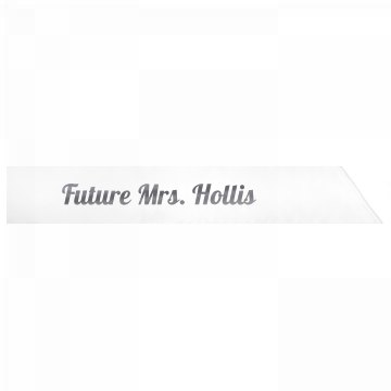 Future Mrs. Hollis