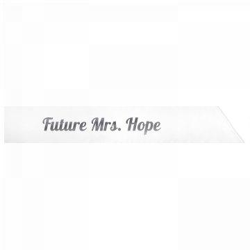 Future Mrs. Hope