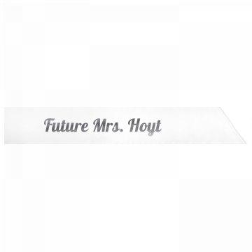 Future Mrs. Hoyt