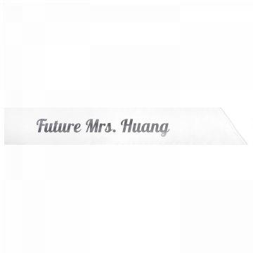 Future Mrs. Huang