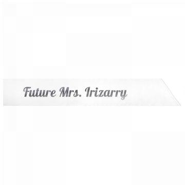 Future Mrs. Irizarry