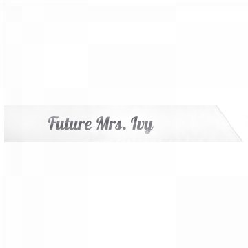 Future Mrs. Ivy