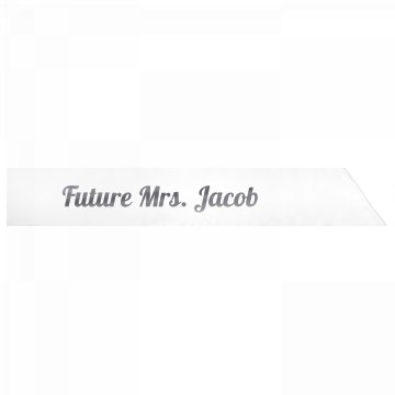 Future Mrs. Jacob