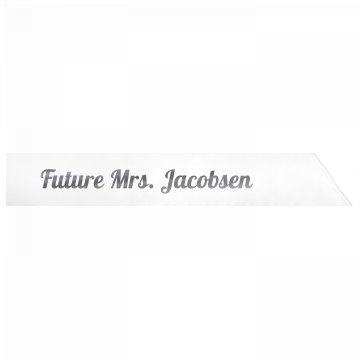 Future Mrs. Jacobsen