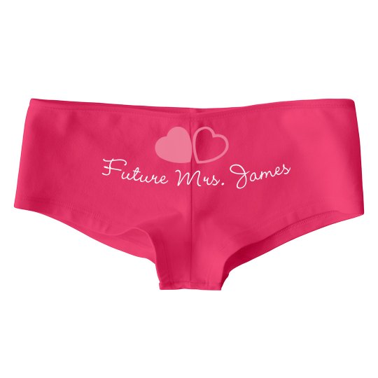 Future Mrs. James Undies
