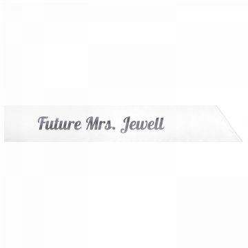 Future Mrs. Jewell