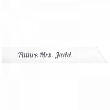 Future Mrs. Judd