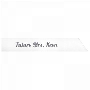 Future Mrs. Keen