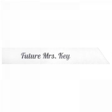 Future Mrs. Key
