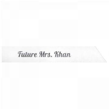 Future Mrs. Khan