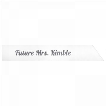 Future Mrs. Kimble