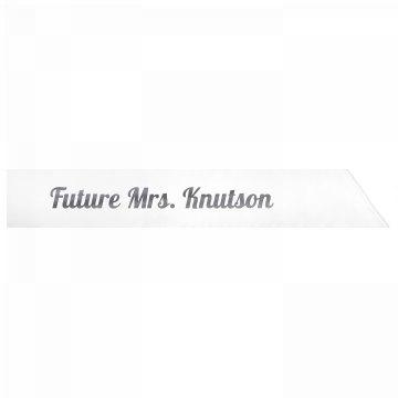 Future Mrs. Knutson