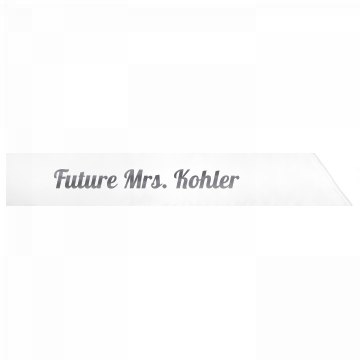 Future Mrs. Kohler