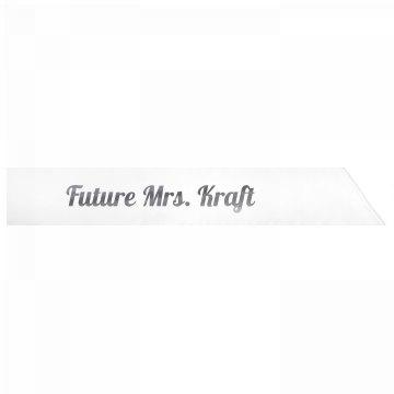 Future Mrs. Kraft